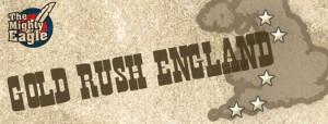 Gold rush England